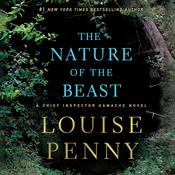 The Nature of the Beast: A Chief Inspector Gamache Novel, by Louise Penny