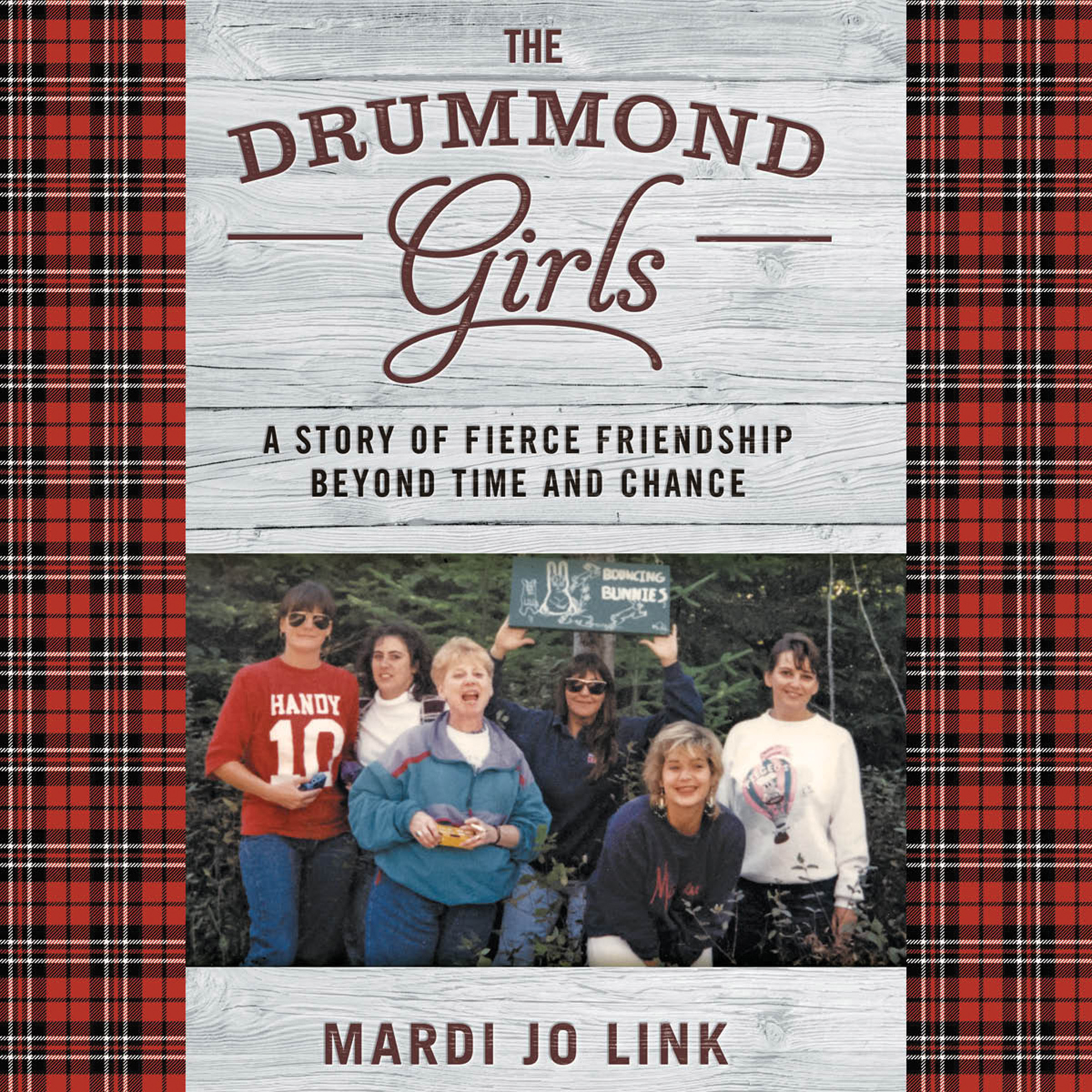 Printable The Drummond Girls: A Story of Fierce Friendship beyond Time and Chance Audiobook Cover Art