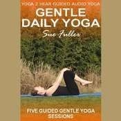 Gentle Daily Yoga, by Sue Fuller