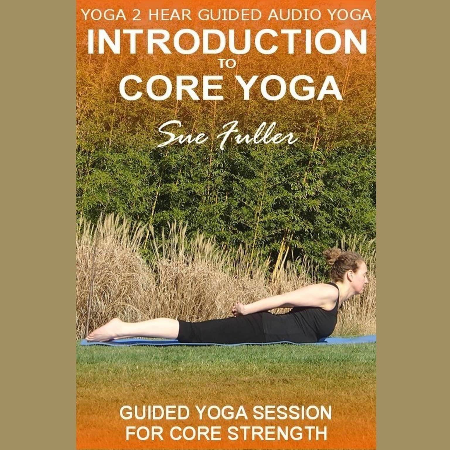 Printable Intro to Core Yoga Audiobook Cover Art
