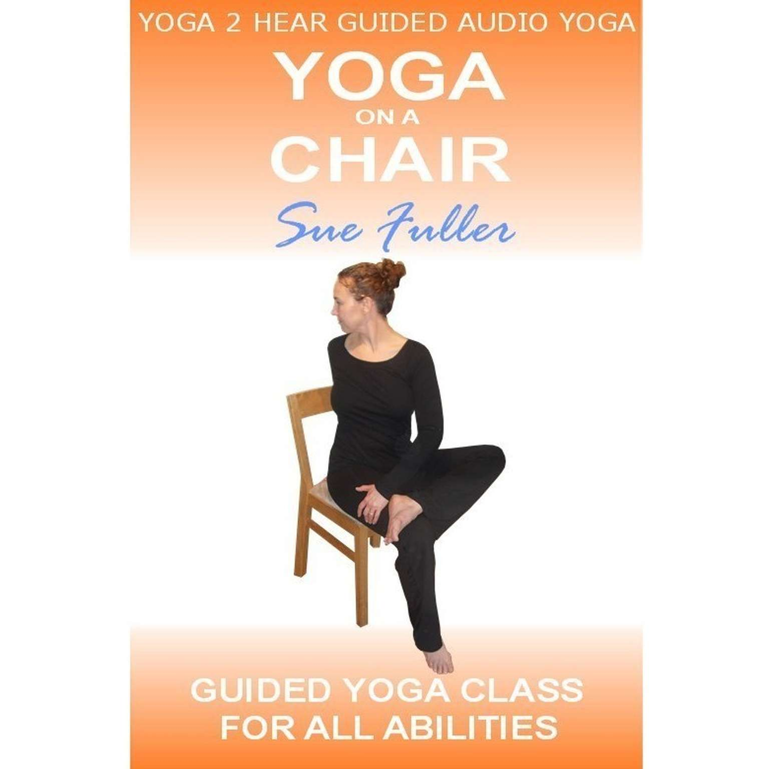 Printable Yoga on a Chair Audiobook Cover Art