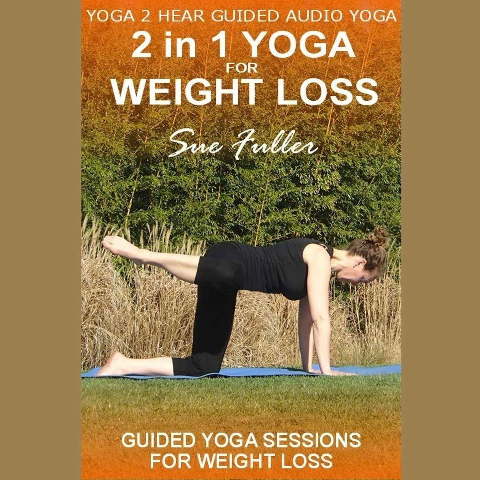 Printable 2 in 1 Yoga for Weight Loss Audiobook Cover Art