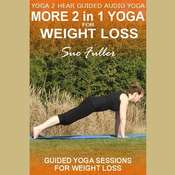 More 2 in 1 Yoga for Weight Loss, by Sue Fuller
