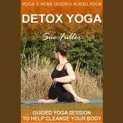 Detox Yoga Audiobook, by Sue Fuller