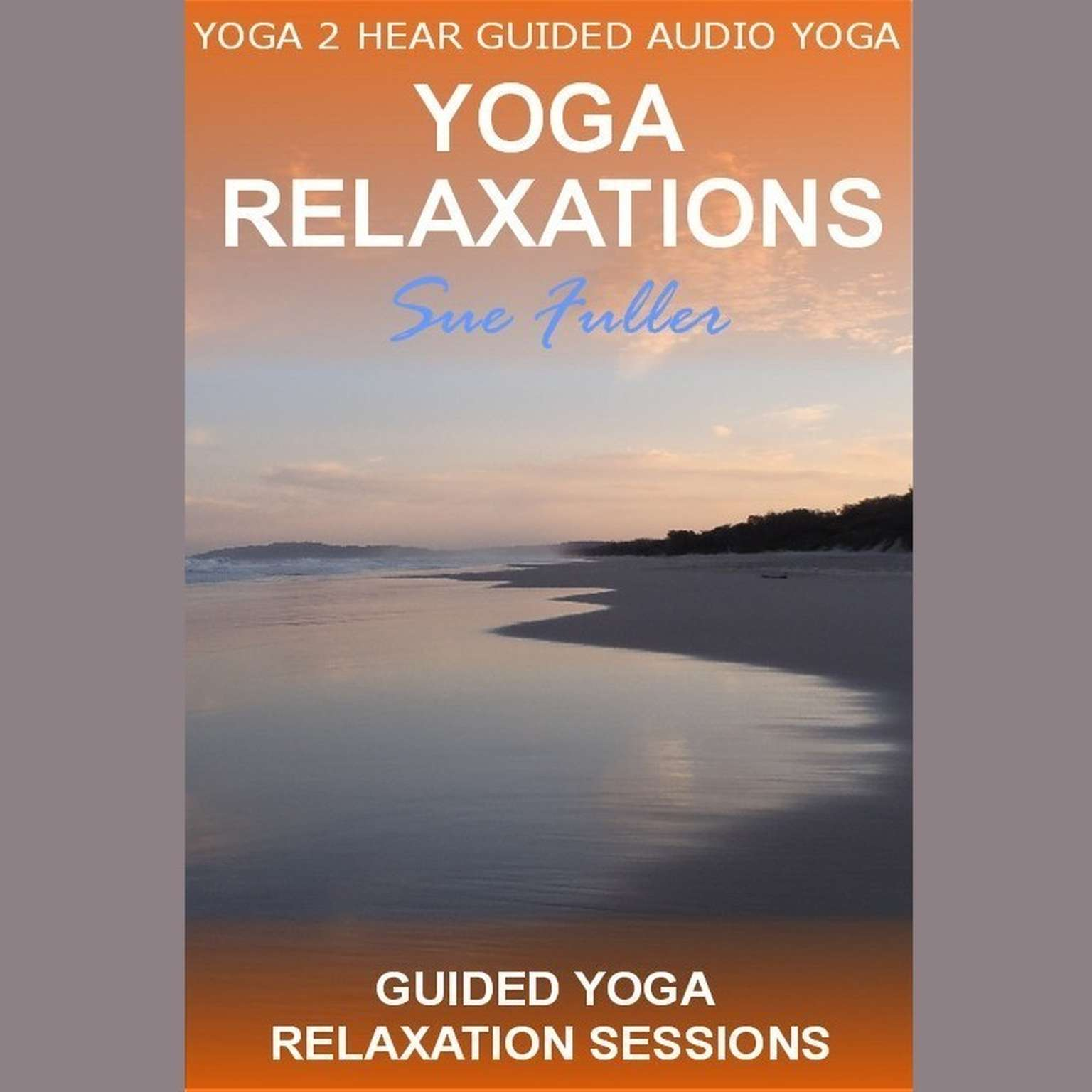 Printable Yoga Relaxations Audiobook Cover Art