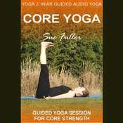 Core Yoga Audiobook, by Sue Fuller