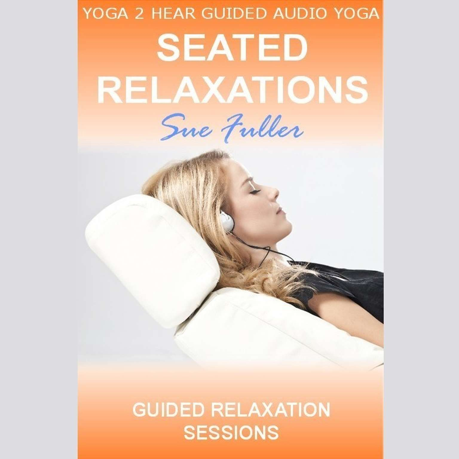 Printable Seated Relaxations Audiobook Cover Art