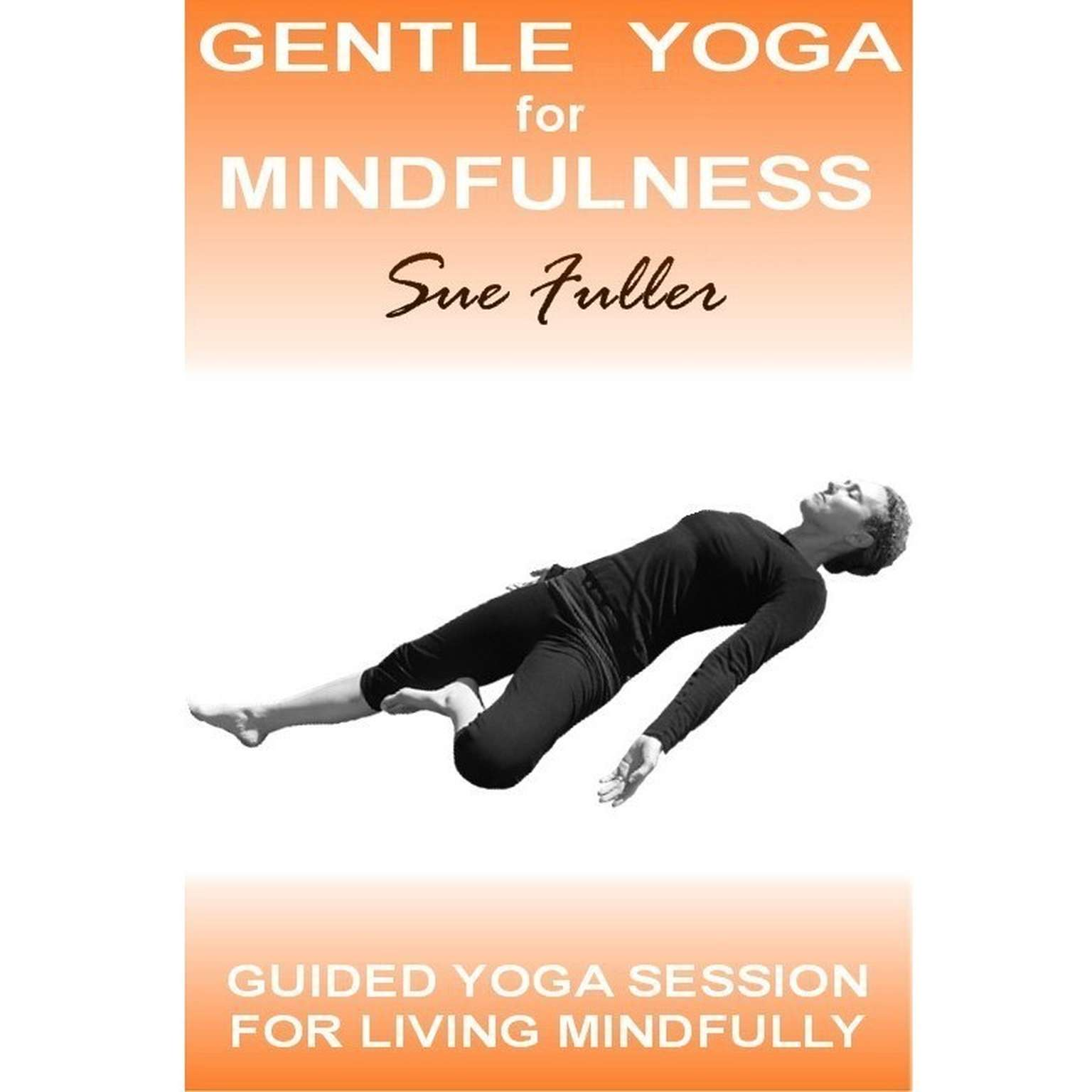 Printable Gentle Yoga for Mindfulness Audiobook Cover Art