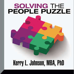 Solving the People Puzzle Audiobook, by Kerry L. Johnson
