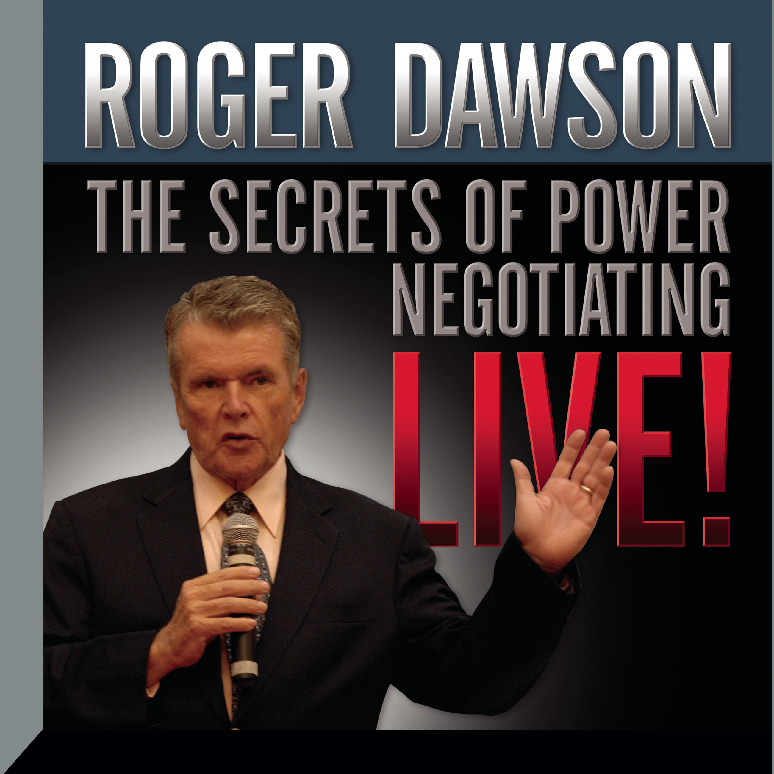 Printable The Secrets of Power Negotiating Live! Audiobook Cover Art