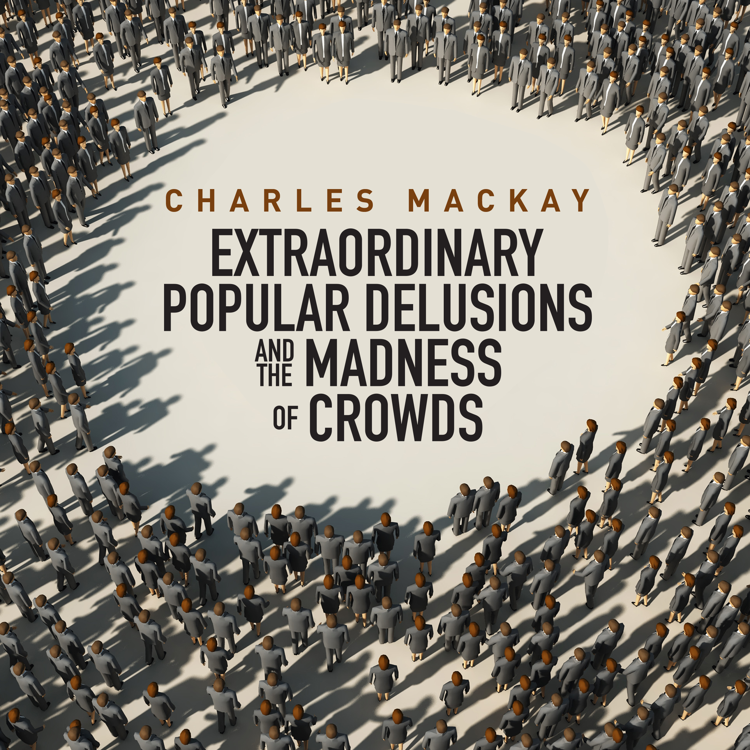Printable Memoirs of Extraordinary Popular Delusions and the Madness of Crowds Audiobook Cover Art