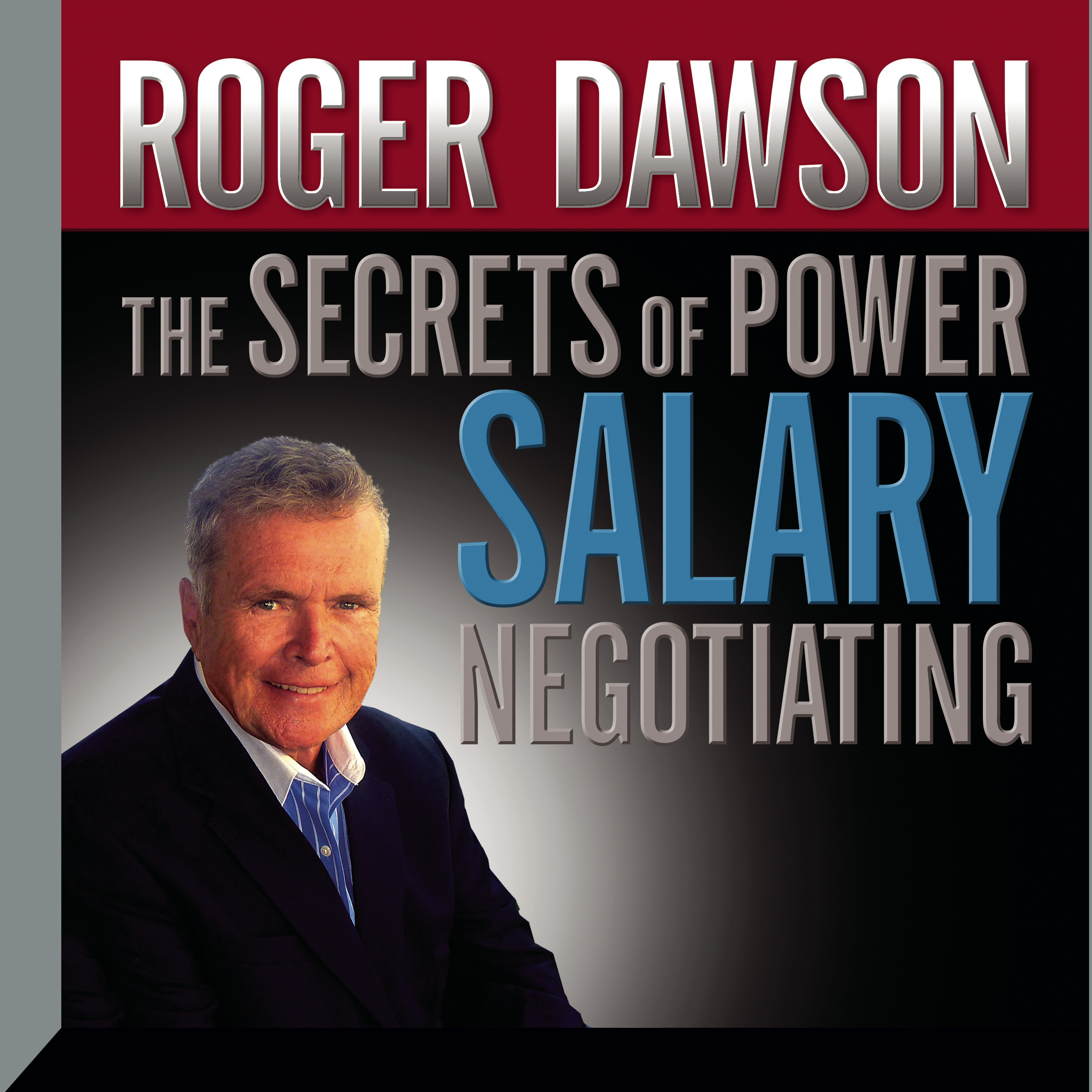 Printable Secrets of Power Salary Negotiating: How to Get What You're Worth Audiobook Cover Art