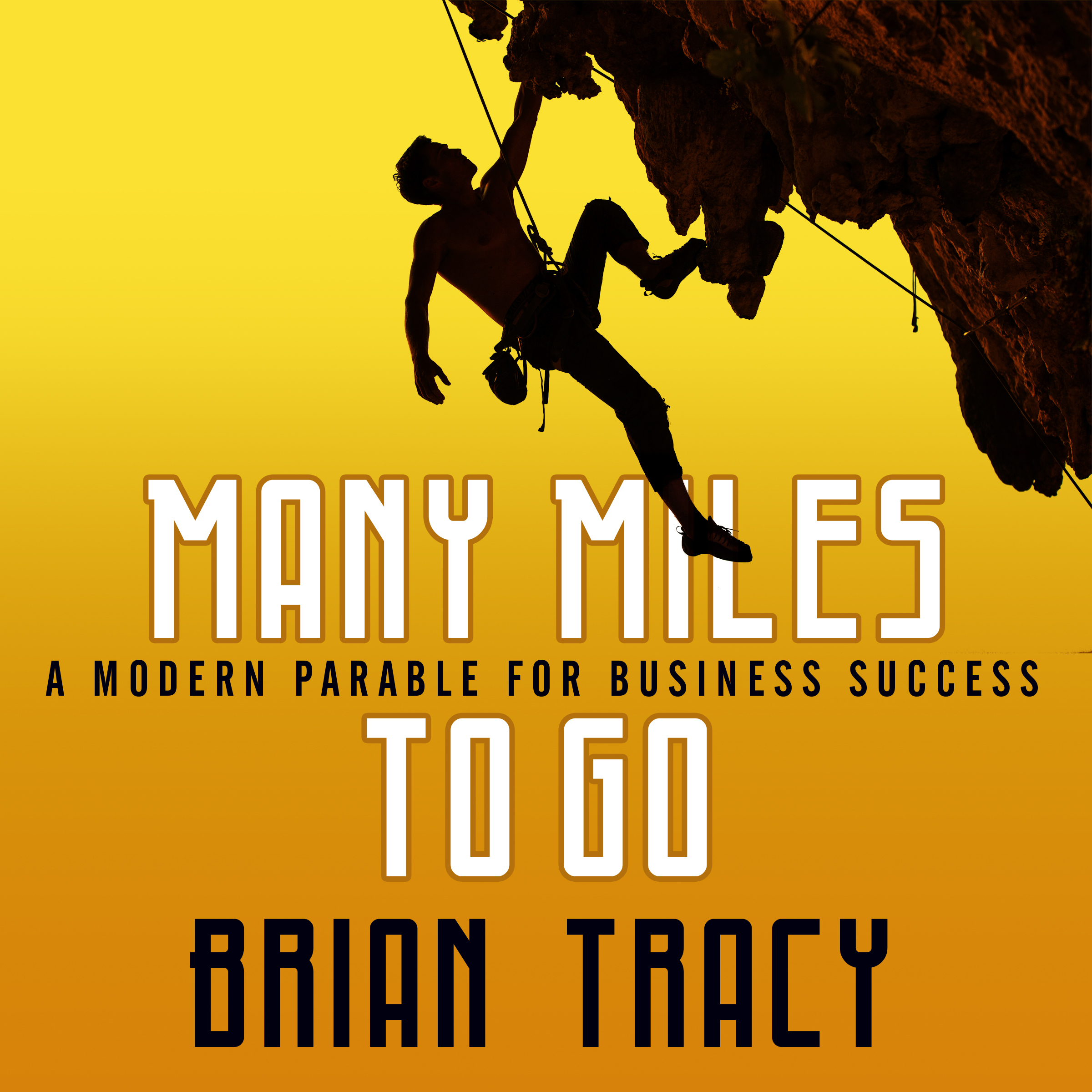 Printable Many Miles to Go: A Modern Parable for Business Success Audiobook Cover Art