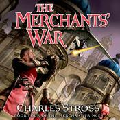 The Merchants War: Book Four of the Merchant Princes, by Charles Stross