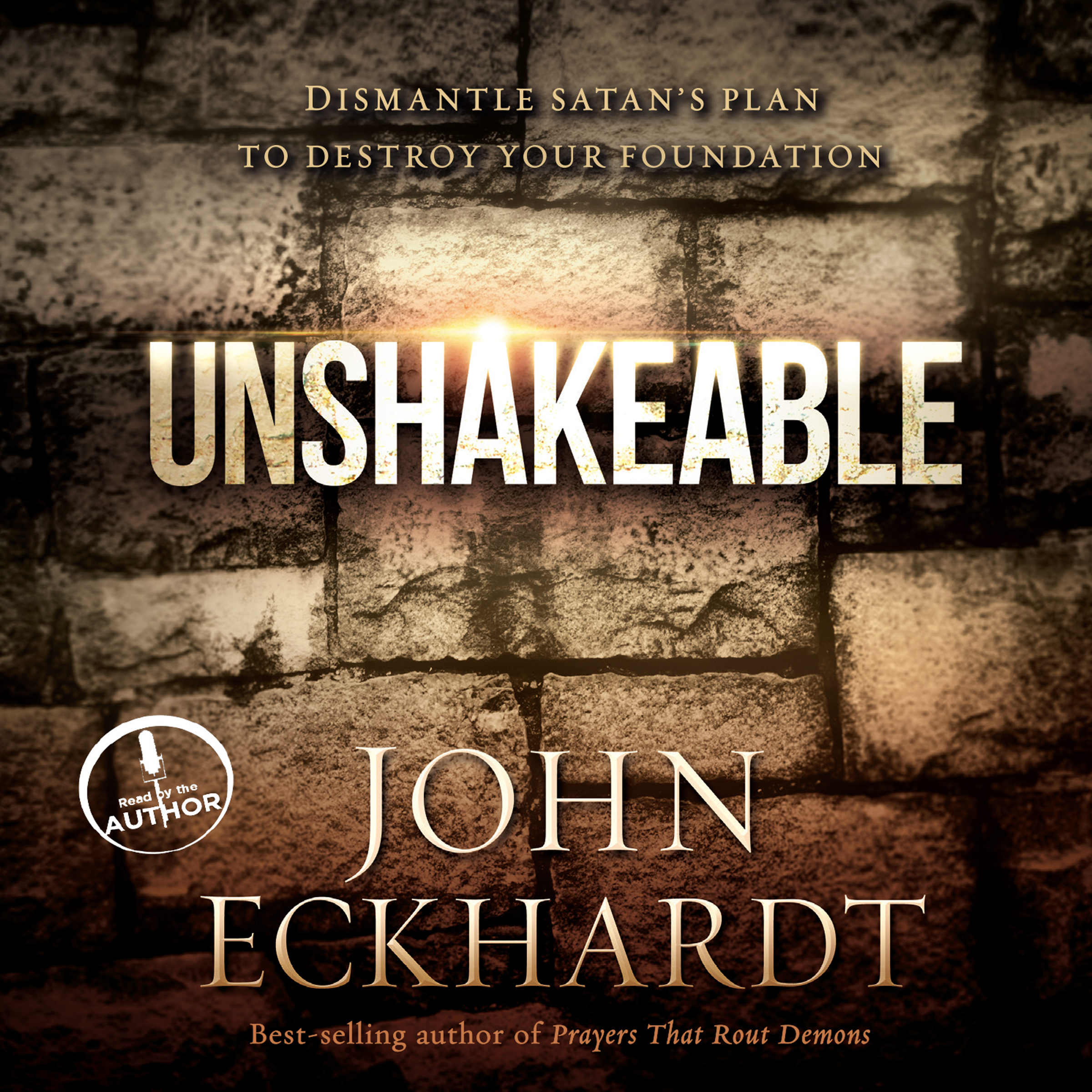 Printable Unshakeable: Dismantling Satan's Plan to Destroy Your Foundation Audiobook Cover Art