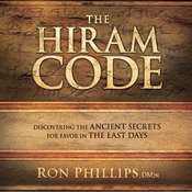 The Hiram Code: Discovering the Ancient Secrets for Favor in the Last Days Audiobook, by Ron Phillips
