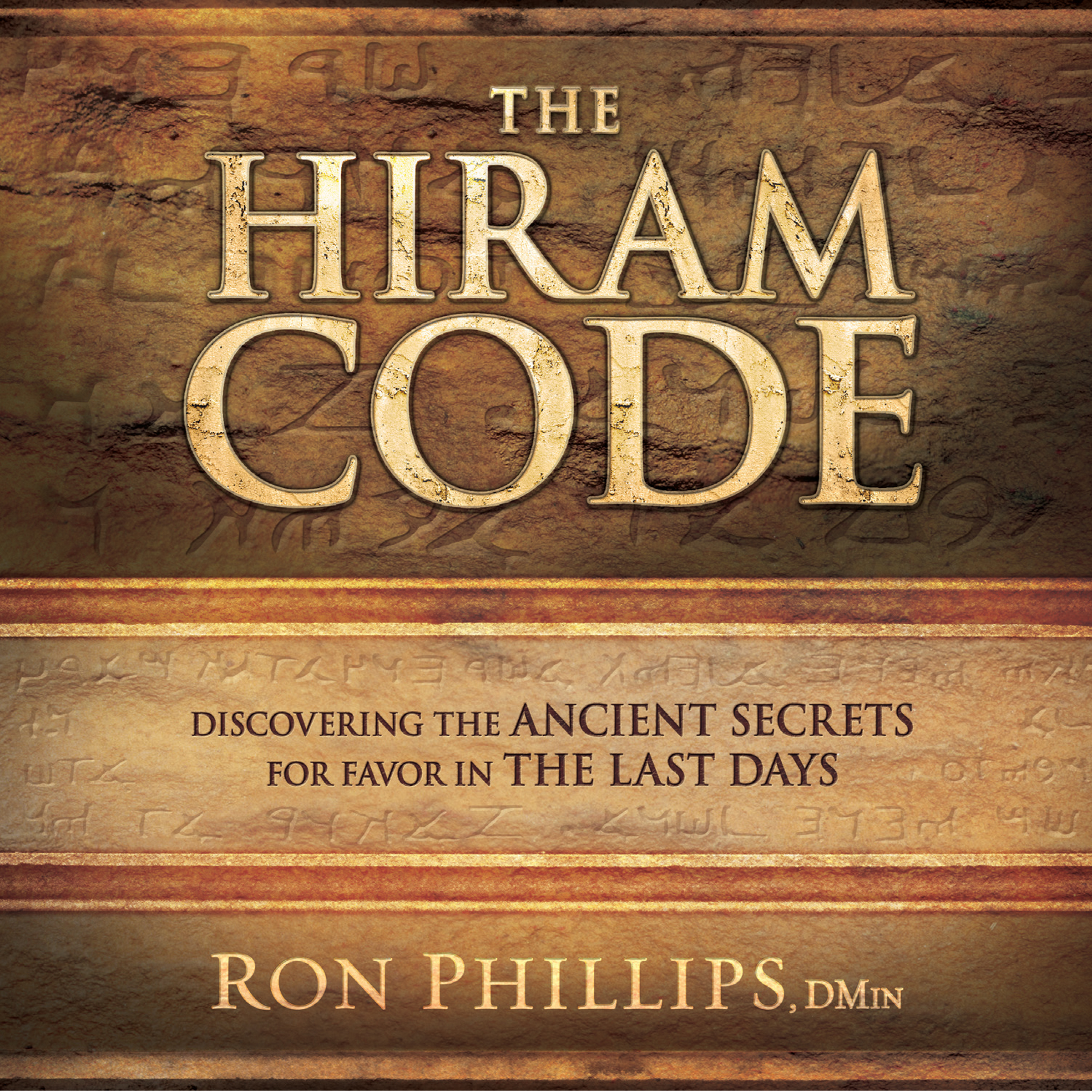 Printable The Hiram Code: Discovering the Ancient Secrets for Favor in the Last Days Audiobook Cover Art
