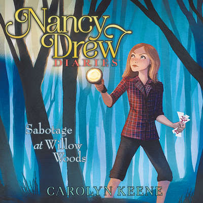 Sabotage at Willow Woods Audiobook, by Carolyn Keene