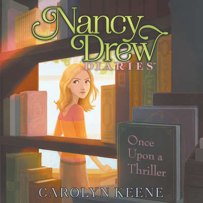 Once Upon a Thriller Audiobook, by Carolyn Keene