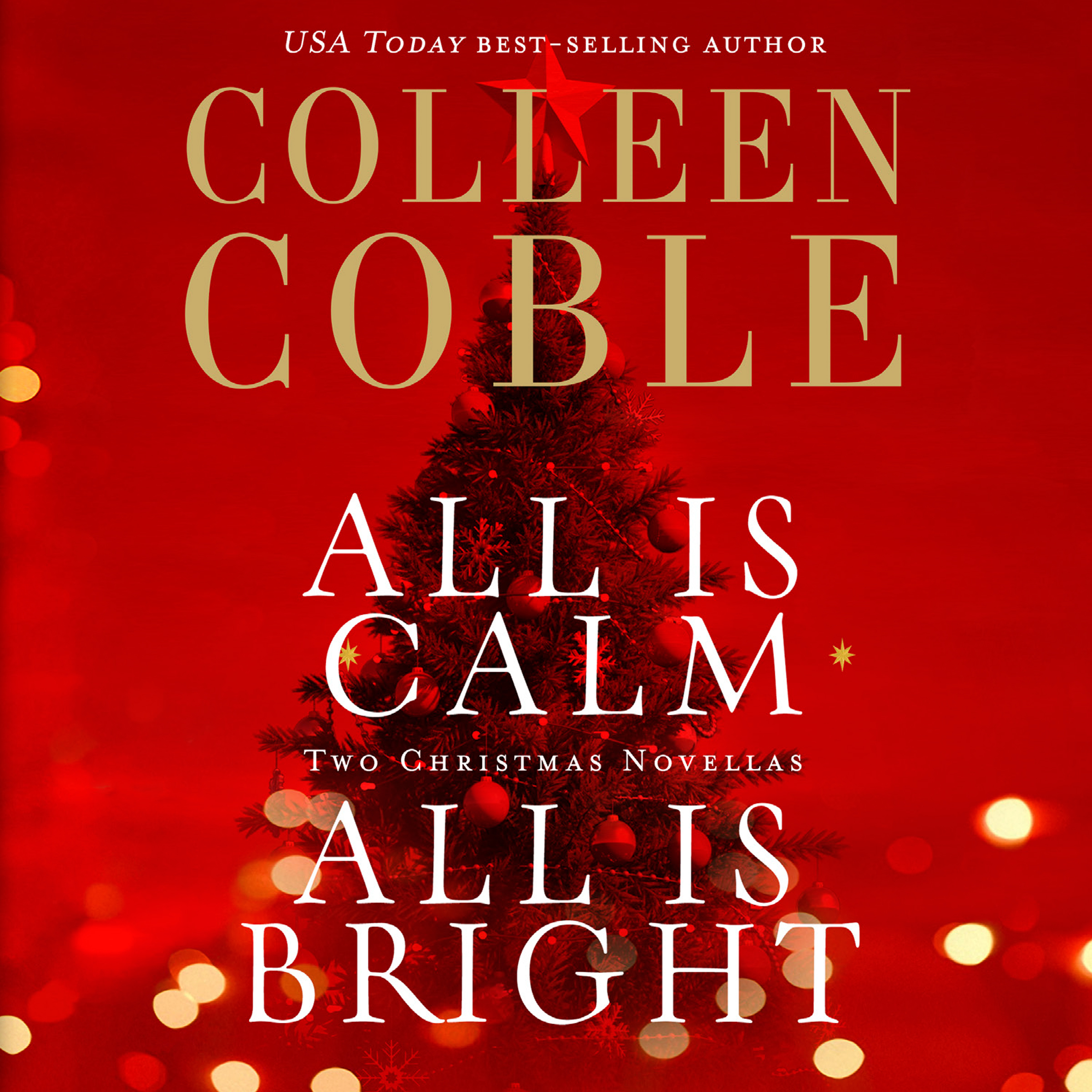 Printable All is Calm, All is Bright: A Colleen Coble Christmas Collection Audiobook Cover Art