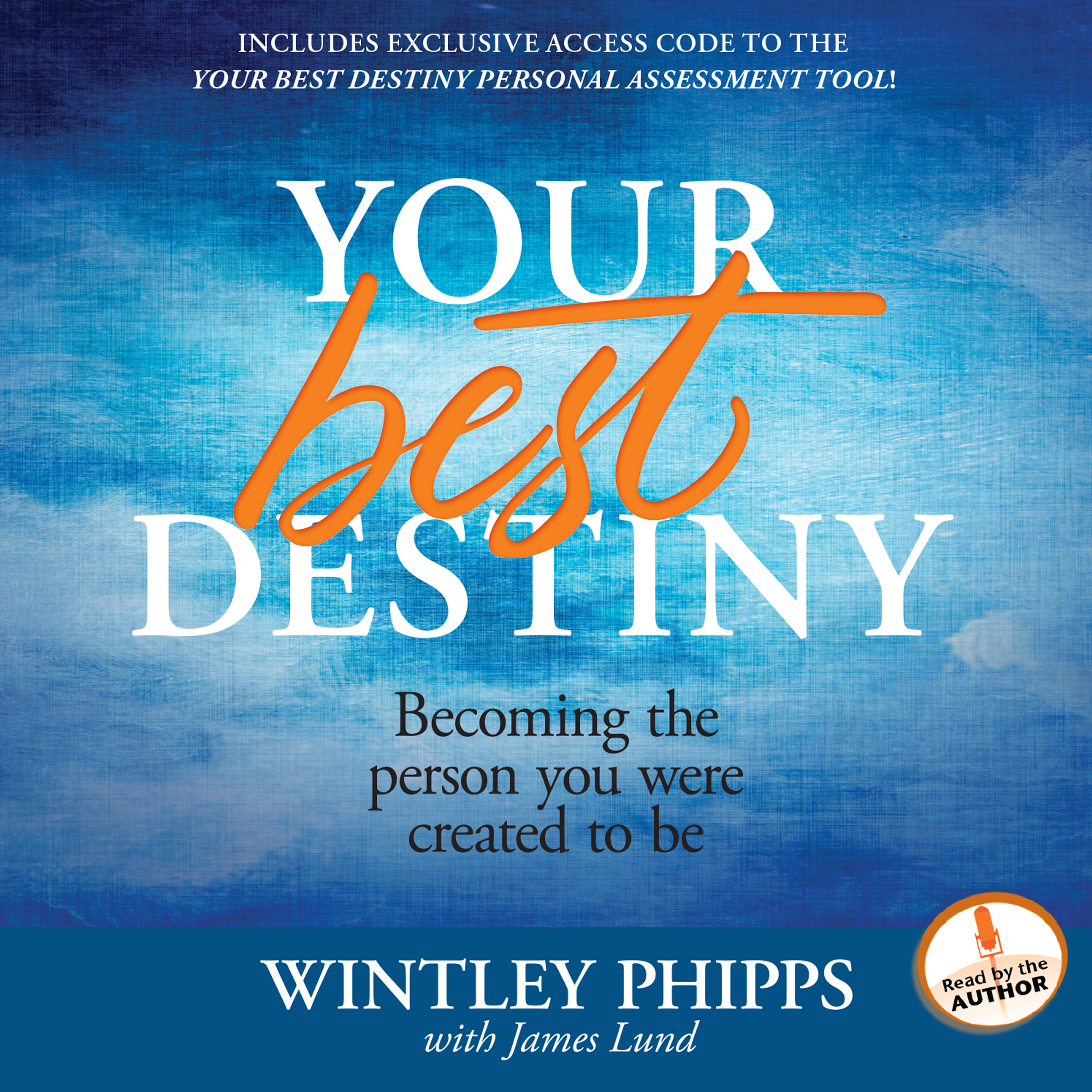 Printable Your Best Destiny: A Powerful Prescription for Personal Transformation Audiobook Cover Art