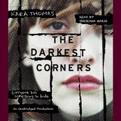 The Darkest Corners Audiobook, by Kara Thomas
