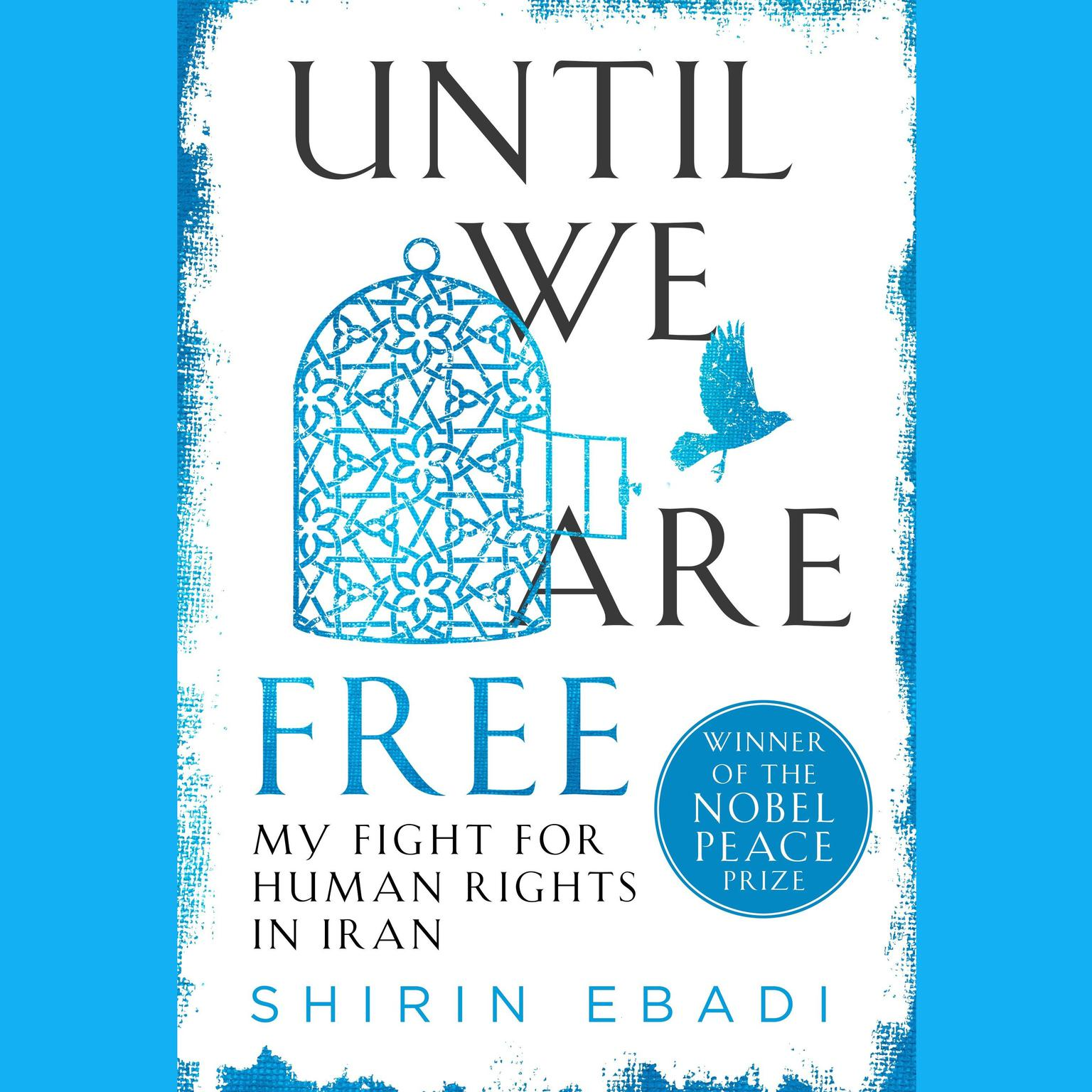 Printable Until We Are Free: My Fight for Human Rights in Iran Audiobook Cover Art