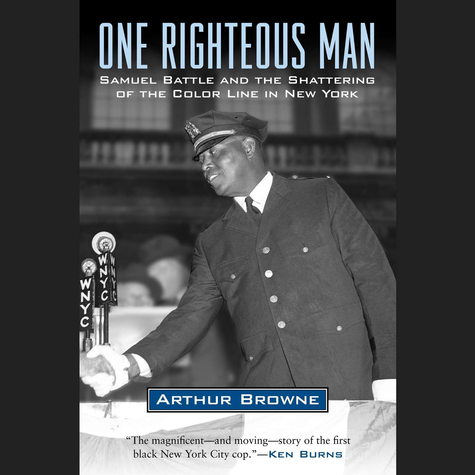 Printable One Righteous Man: Samuel Battle and the Shattering of the Color Line in New York Audiobook Cover Art