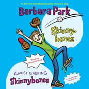 Skinnybones & Almost Starring Skinnybones Audiobook, by Barbara Park