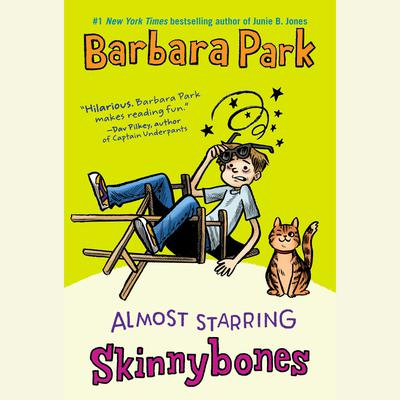 Almost Starring Skinnybones Audiobook, by Barbara Park