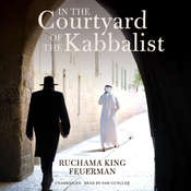 In the Courtyard of the Kabbalist Audiobook, by Ruchama King Feuerman