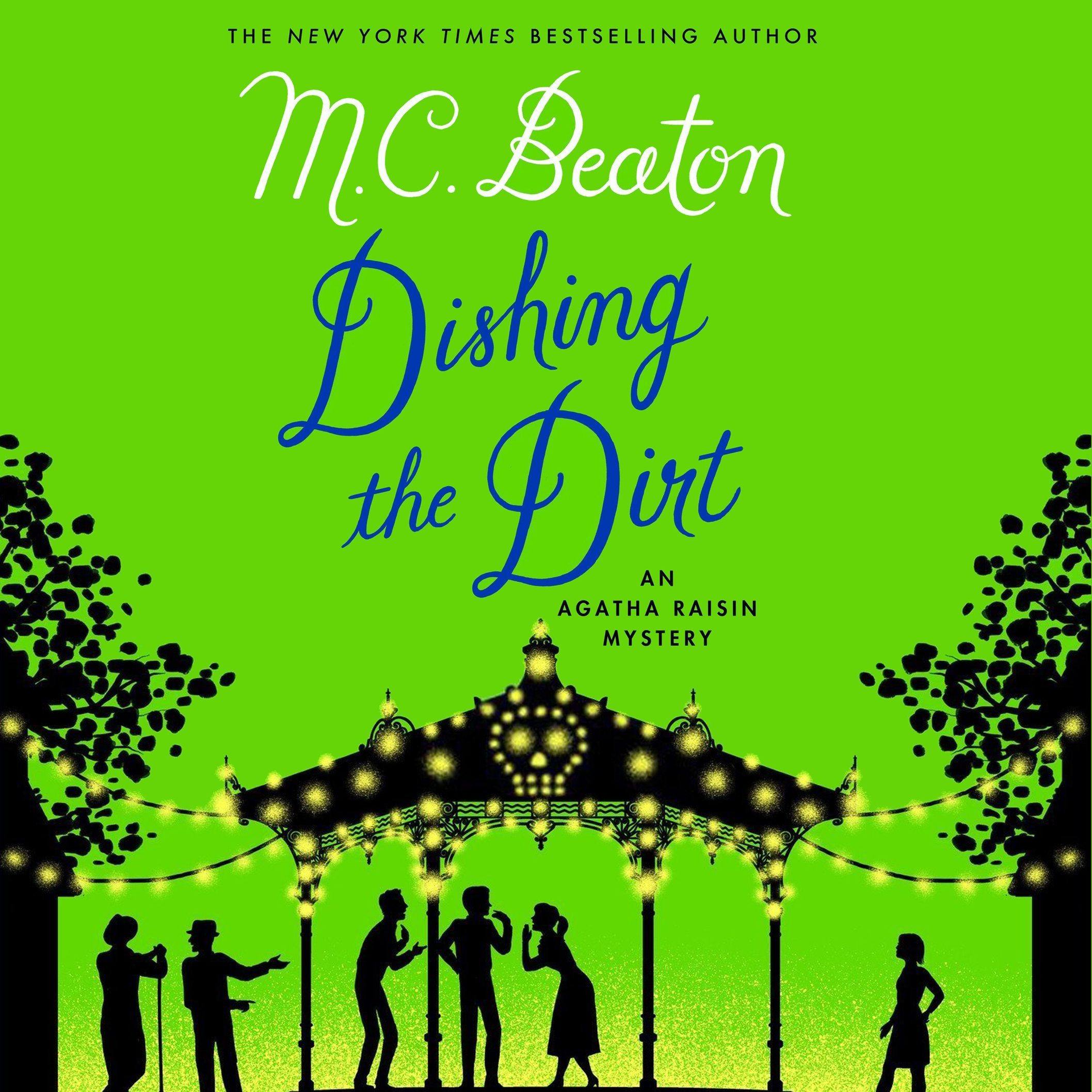 Printable First Chapter Preview: Dishing the Dirt: An Agatha Raisin Mystery Audiobook Cover Art
