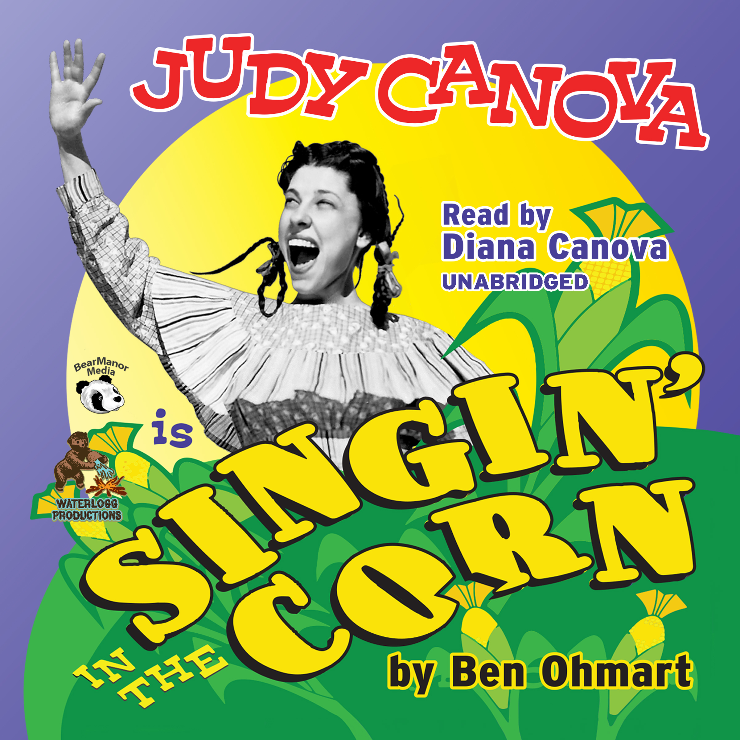 Printable Judy Canova: Singin' in the Corn! Audiobook Cover Art