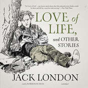 Love of Life, and Other Stories, by Jack London