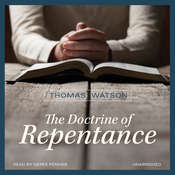 The Doctrine of Repentance Audiobook, by Thomas Watson