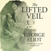 The Lifted Veil, by George Eliot