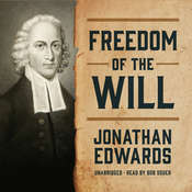 Freedom of the Will, by Jonathan Edwards