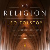 My Religion Audiobook, by Leo Tolstoy