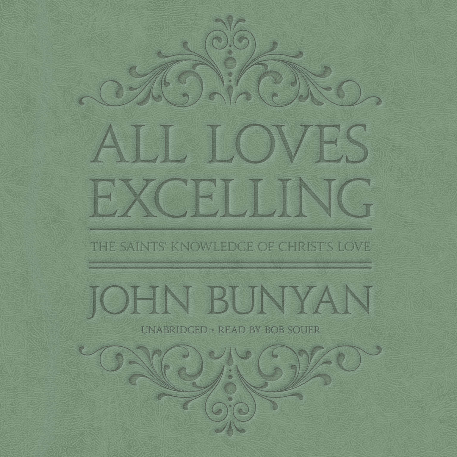 Printable All Loves Excelling: The Saints' Knowledge of Christ's Love Audiobook Cover Art