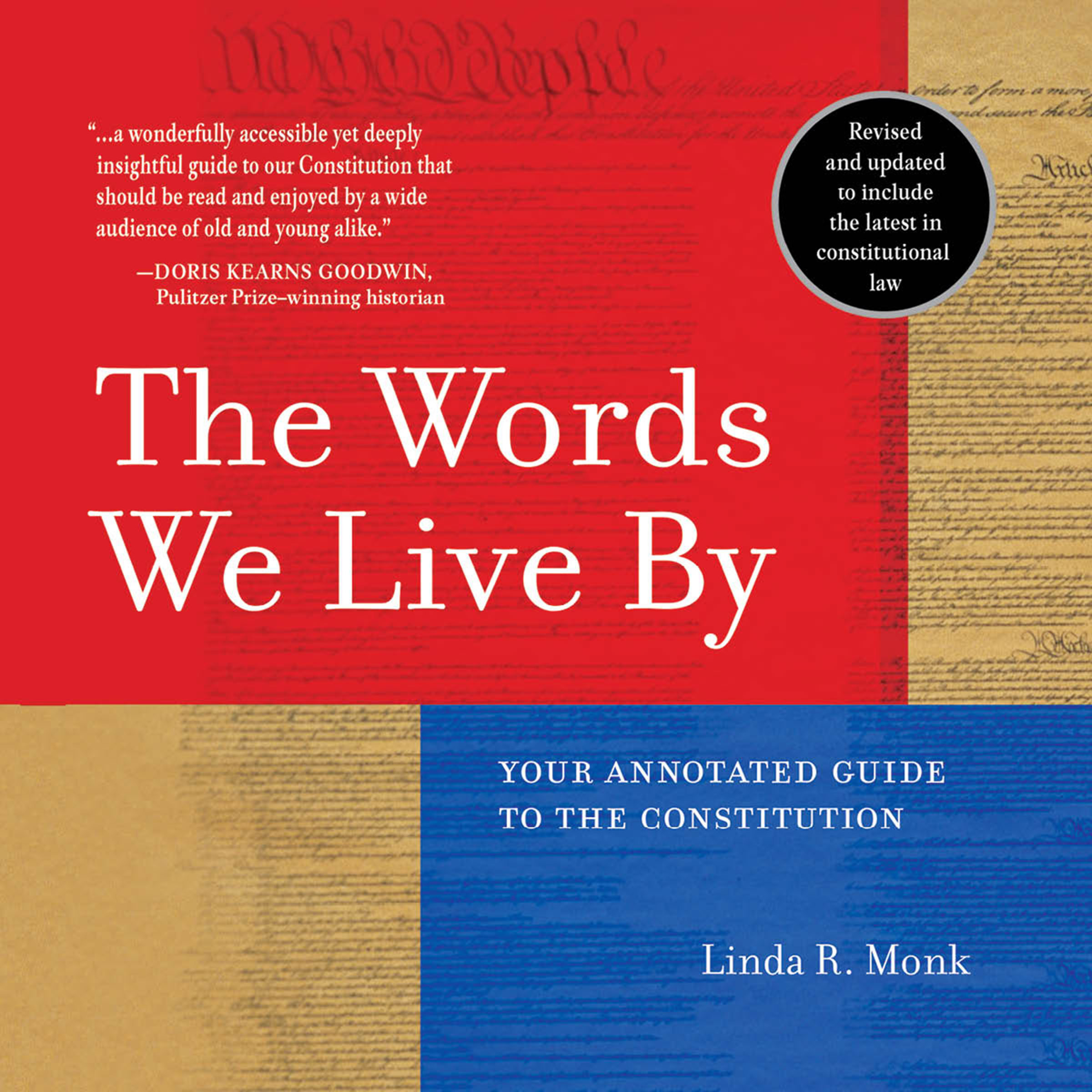 Printable The Words We Live By: Your Annotated Guide to the Constitution Audiobook Cover Art