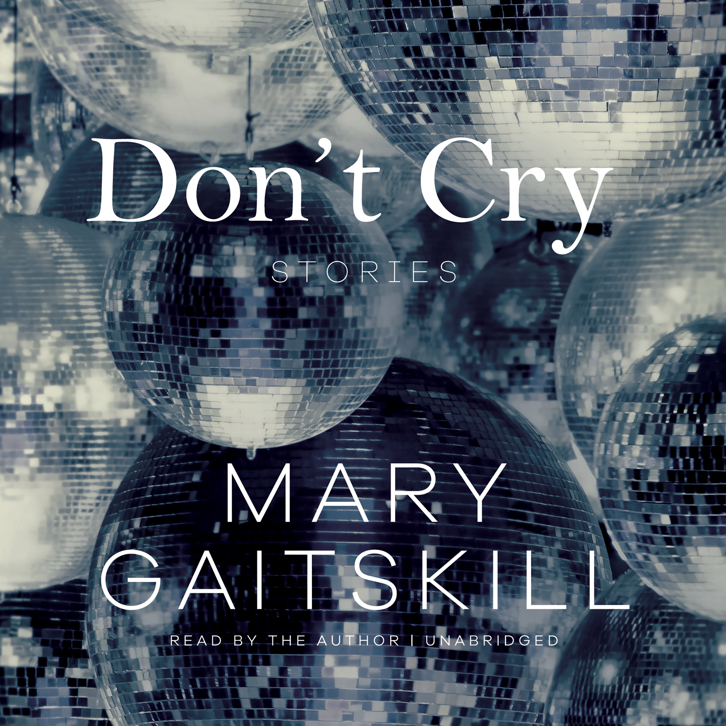 Printable Don't Cry: Stories Audiobook Cover Art