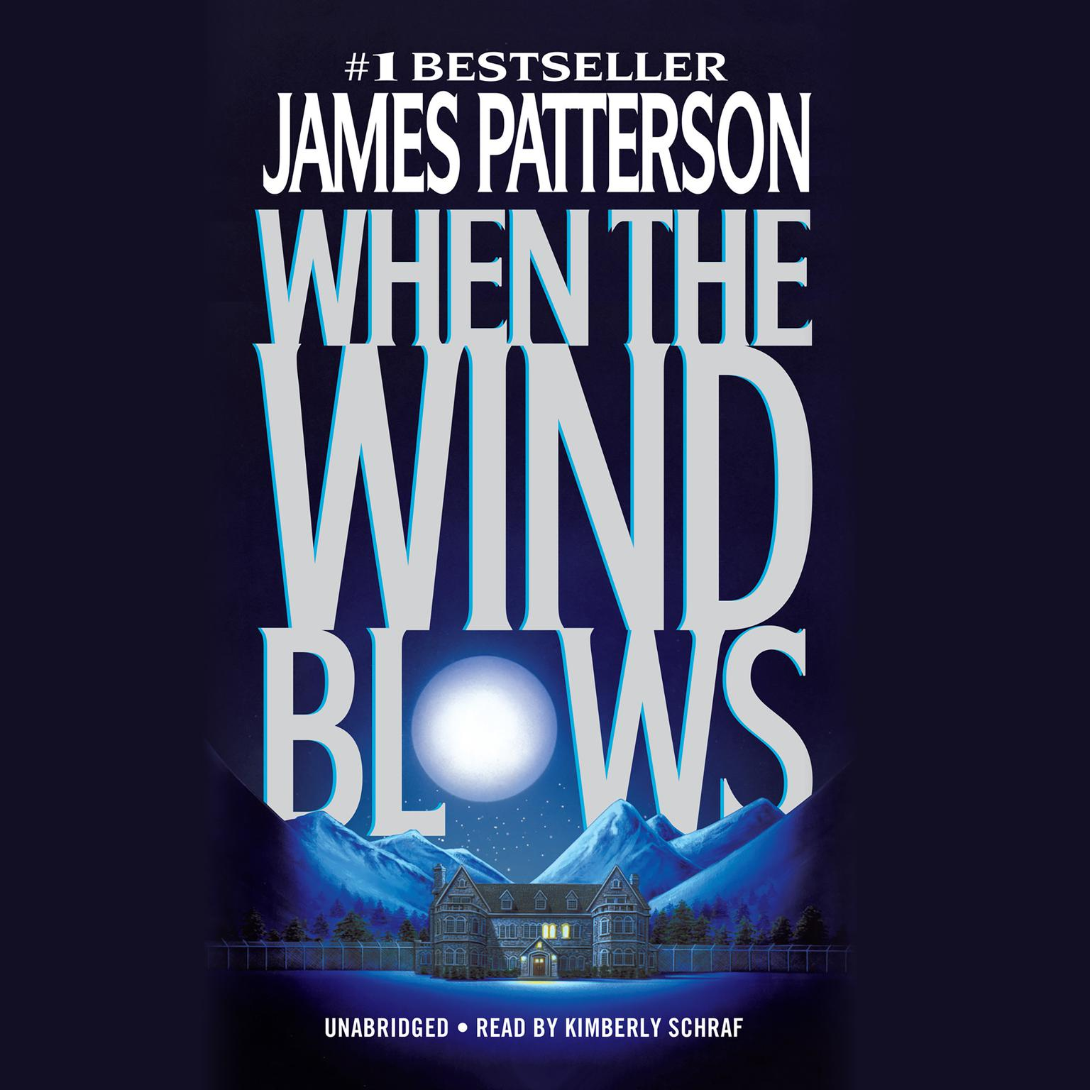 When the Wind Blows Audiobook, by James Patterson