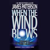 When the Wind Blows, by James Patterson
