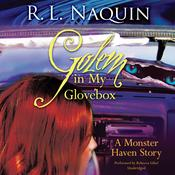 Golem in My Glovebox, by R. L. Naquin
