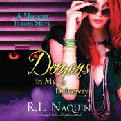 Demons in My Driveway Audiobook, by R. L. Naquin