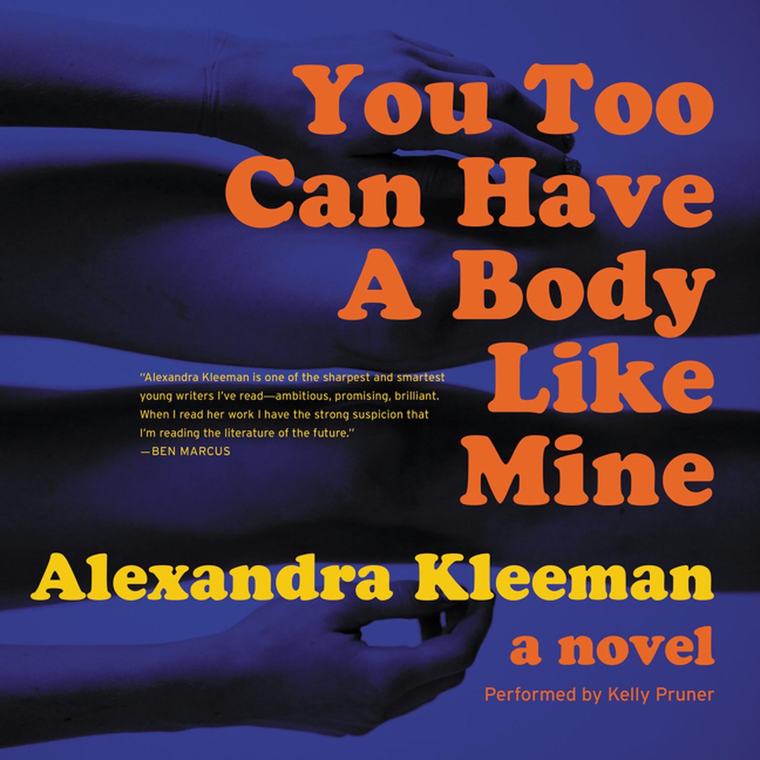 Printable You Too Can Have a Body Like Mine: A Novel Audiobook Cover Art