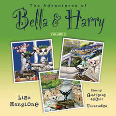The Adventures of Bella & Harry, Vol. 3: Let's Visit Athens!, Let's Visit Barcelona!, and Let's Visit Beijing! Audiobook, by Lisa Manzione