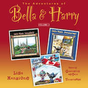 The Adventures of Bella & Harry, Vol. 5: Let's Visit Istanbul!, Let's Visit Jerusalem!, Let's Visit Vancouver! Audiobook, by Lisa Manzione