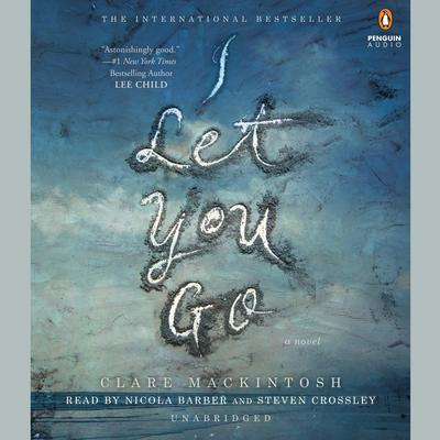 I Let You Go Audiobook, by Clare Mackintosh