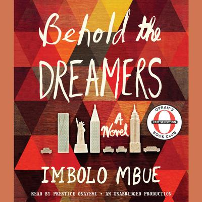 Behold the Dreamers Audiobook, by Imbolo Mbue